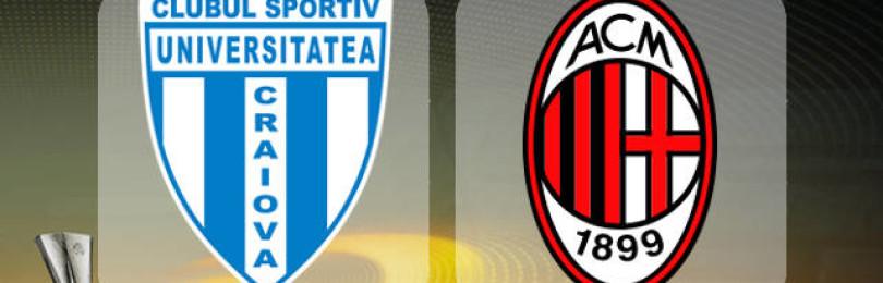 Прогноз матча Университатя Крайова – Милан 27 июля