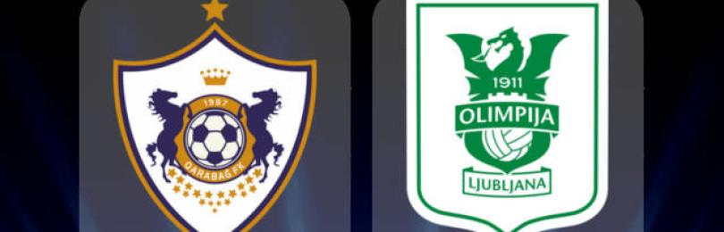 Прогноз матча Карабах — Олимпия Любляна 18 июля
