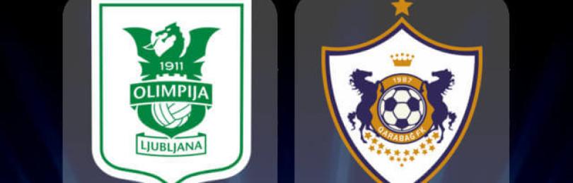 Прогноз матча Олимпия Любляна — Карабах 11 июля