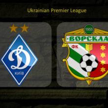 Прогноз матча Динамо Киев — Ворскла Полтава 25 июля
